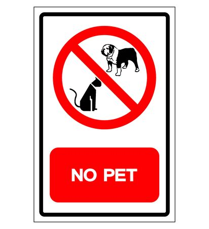 No Pet Symbol Sign, Vector Illustration, Isolate On White Background Label .EPS10