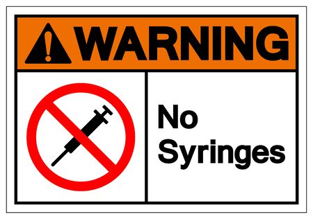 Warning No Syringes Symbol Sign ,Vector Illustration, Isolate On White Background Label .EPS10