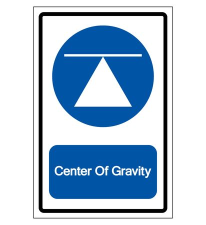 Center Of Gravity Symbol Sign,Vector Illustration, Isolated On White Background Label. EPS10