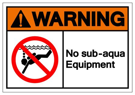 Warning No Sub-aqua Equipment Symbol Sign, Vector Illustration, Isolated On White Background Label .EPS10