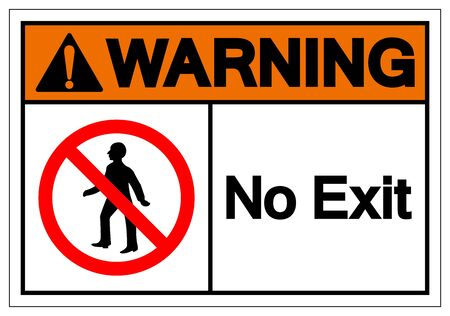 Warning No Exit Symbol Sign ,Vector Illustration, Isolate On White Background Label. EPS10