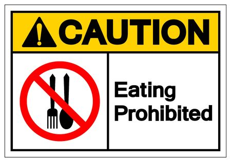 Caution Eating Prohibited Symbol Sign,Vector Illustration, Isolate On White Background Symbol. EPS10
