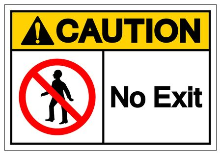 Caution No Exit Symbol Sign ,Vector Illustration, Isolate On White Background Label. EPS10