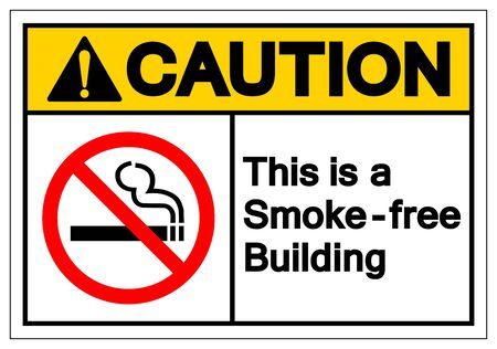 Caution This Is a Smoke - Free Building Symbol Sign, Vector Illustration, Isolated On White Background Label .EPS10 Ilustrace