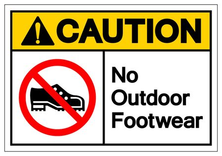Caution No Outdoor Footwear Symbol Sign, Vector Illustration, Isolated On White Background Label .EPS10