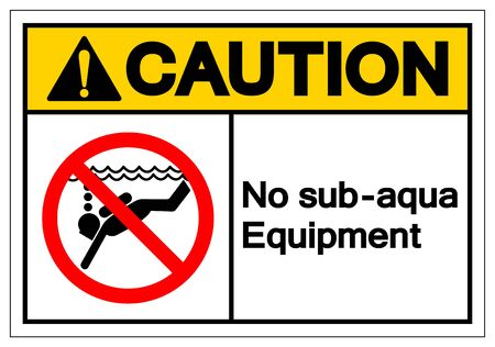 Caution No Sub-aqua Equipment Symbol Sign, Vector Illustration, Isolated On White Background Label .EPS10