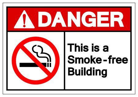 Danger This Is a Smoke - Free Building Symbol Sign, Vector Illustration, Isolated On White Background Label .EPS10