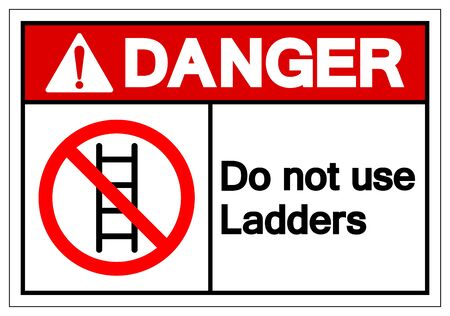 Danger Do not use ladders Symbol Sign ,Vector Illustration, Isolate On White Background Label. EPS10 Ilustrace