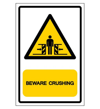 Beware Crushing Symbol Sign,Vector Illustration, Isolate On White Background Label .EPS10