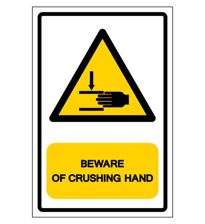 Beware OF Crushing Hand Symbol Sign, Vector Illustration, Isolate On White Background Label .EPS10 Illustration