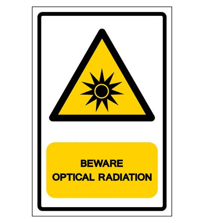 Beware Optical Radiation Symbol ,Vector Illustration, Isolate On White Background Label. EPS10 Illustration