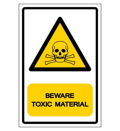 Beware Toxic Chemicals Symbol Sign, Vector Illustration, Isolate On White Background Label. EPS10 Illustration
