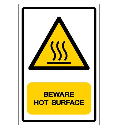 Beware Hot Surface Symbol Sign, Vector Illustration, Isolate On White Background Label .EPS10