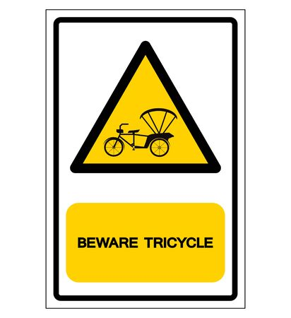 Beware Tricycle Symbol Sign,Vector Illustration, Isolate On White Background Label. EPS10