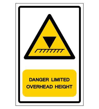 Danger Limit Overhead Height Symbol Sign, Vector Illustration, Isolated On White Background Label. EPS10