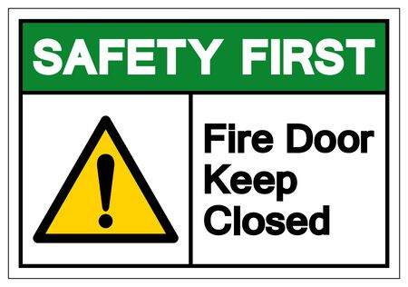 Safety First Fire Door Keep Closed Symbol Sign ,Vector Illustration, Isolate On White Background Label. EPS10