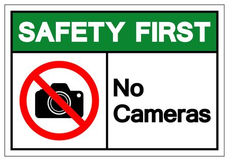 Safety First No Cameras Symbol Sign, Vector Illustration, Isolated On White Background Label .EPS10