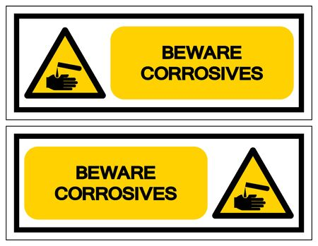Beware Corrosives Symbol, Vector Illustration, Isolate On White Background Label. EPS10