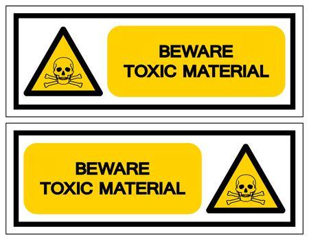 Beware Toxic Material Symbol Sign, Vector Illustration, Isolated On White Background,Icon .EPS10 Çizim