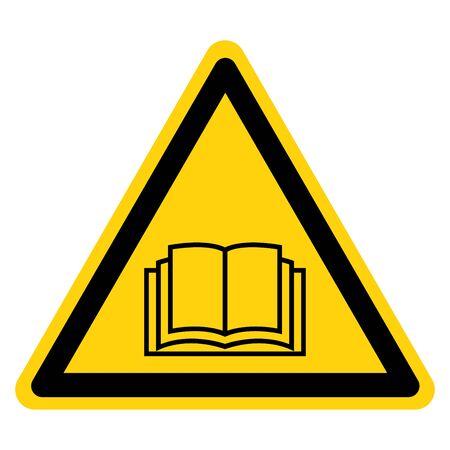Advertencia Lea el signo de símbolo del manual del operador, ilustración vectorial, aislado en etiqueta de fondo blanco. EPS10 Ilustración de vector