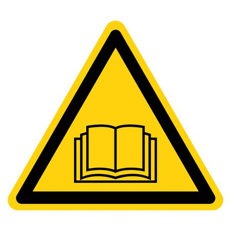 Warnung Lesen Sie die Bedienungsanleitung Symbol Zeichen, Vektor-Illustration, isoliert auf weißem Hintergrund-Etikett. EPS10 Vektorgrafik