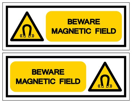 Beware Magnetic Field Symbol Sign, Vector Illustration, Isolate On White Background Label .EPS10