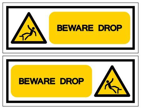 Beware Drop Symbol, Vector Illustration, Isolate On White Background Label. EPS10