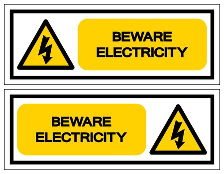 Beware Electricity Symbol Sign,Vector Illustration, Isolated On White Background Label. EPS10 Illustration