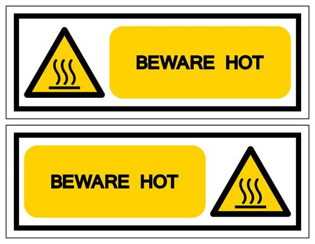 Beware Hot Symbol Sign, Vector Illustration, Isolate On White Background Label .EPS10  Иллюстрация