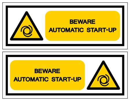 Beware Automatic Start-Up Symbol ,Vector Illustration, Isolate On White Background Label. EPS10   イラスト・ベクター素材