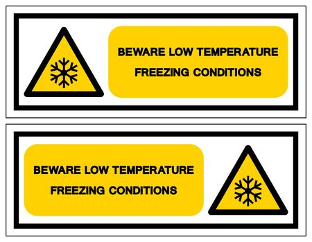 Beware Low Temperature Freezing Conditions Symbol, Vector Illustration, Isolated On White Background Label. EPS10