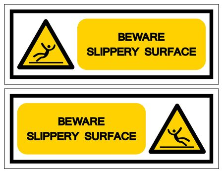 Beware Slippery Surface Symbol, Vector  Illustration, Isolated On White Background Label. EPS10