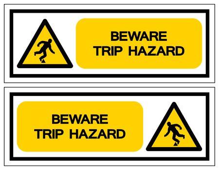 Beware Trip Hazard Symbol Sign, Vector Illustration, Isolate On White Background Label .EPS10 Vecteurs