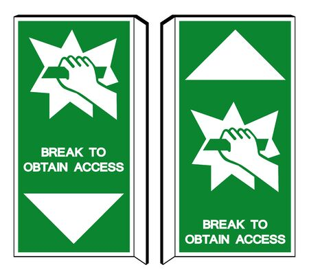 Break To Obtain Access Symbol Sign, Vector Illustration, Isolate On White Background Label Icon.