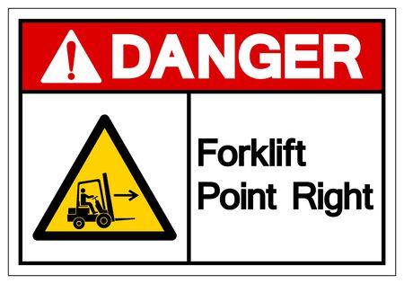 Pericolo carrello elevatore punto giusto simbolo segno, illustrazione vettoriale, isolare su sfondo bianco Label