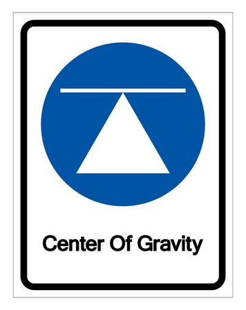Center Of Gravity Symbol Sign,Vector Illustration, Isolated On White Background Label.