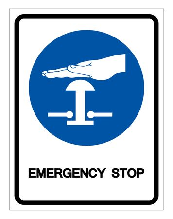 Emergency Stop Symbol Sign,Vector Illustration, Isolated On White Background Label.