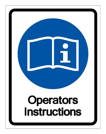 Operators Instructions Symbol Sign,Vector Illustration, Isolated On White Background Label Çizim