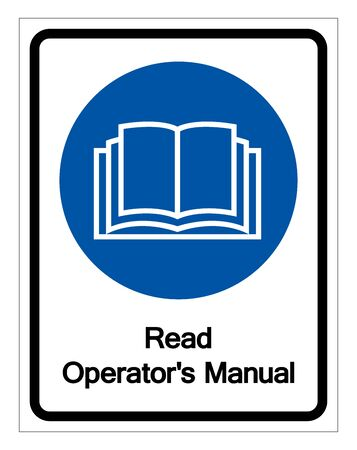 Read Operators Manual Symbol Sign,Vector Illustration, Isolated On White Background Label.
