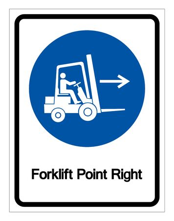 Forklift Point Right Symbol Sign,Vector Illustration, Isolated On White Background Label. 일러스트