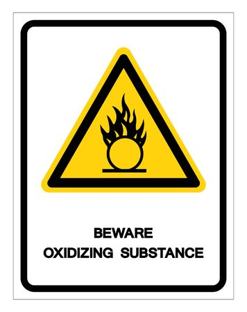 Beware Oxidizing Substance Symbol Vector Illustration, Isolate On White Background Label. Foto de archivo - 133458475