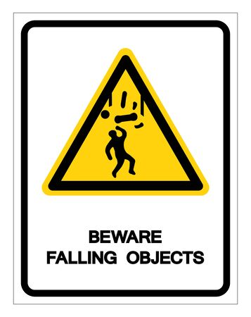 Beware Falling Objects Symbol, Vector Illustration, Isolated On White Background Label.