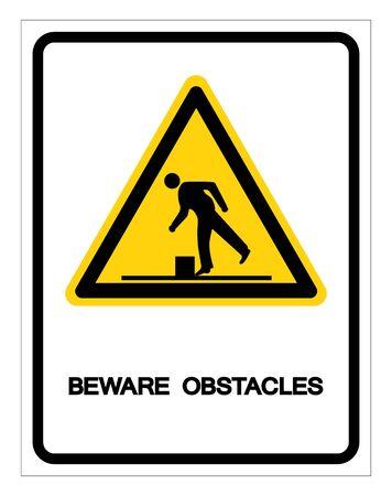 Beware Obstacles Symbol, Vector Illustration, Isolate White Background Label. Illusztráció