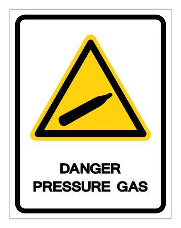 Danger Pressure Gas Symbol Sign, Vector Illustration, Isolate On White Background Label.