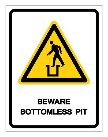 Hüten Sie sich vor Bottomless Pit-Symbol-Zeichen, Vektor-Illustration, auf weißem Hintergrund-Etikett zu isolieren.