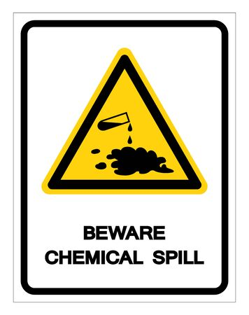 Beware Chemical Spill Symbol Sign ,Vector Illustration, Isolate On White Background Label