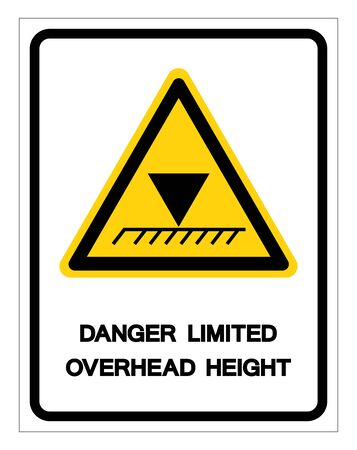 Danger Limited Overhead Height Symbol Sign, Vector Illustration, Isolate On White Background Label