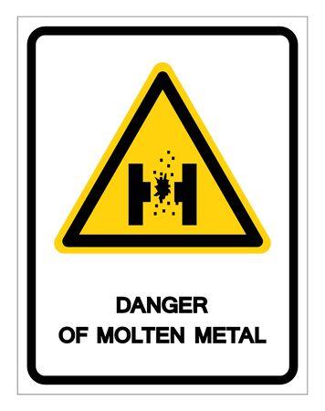 Danger de signe de symbole de métal en fusion, illustration vectorielle, isoler sur l'étiquette de fond blanc Vecteurs