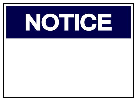 Notice Tag Template Label Symbol Sign, Vector Illustration, Isolate On White Background. EPS10