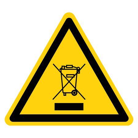 Warning No Waste Symbol Sign, Vector Illustration, Isolate On White Background Label. EPS10 Standard-Bild - 134017836